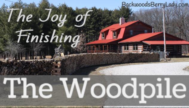 The Joy of Finishing the Woodpile